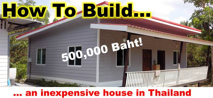 How to build a cheap house in thailand knock down house for Inexpensive ways to build a home